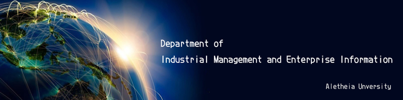 Department of Industrial Management and Enterprise Information,AU(Open new window)